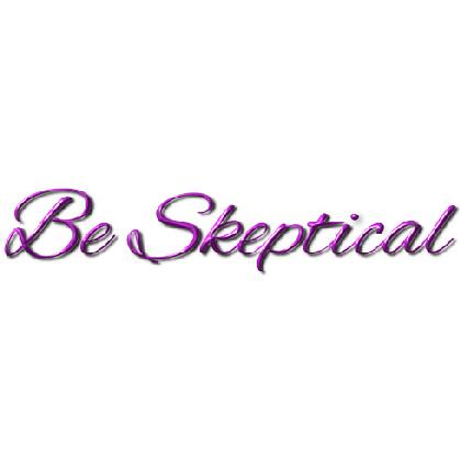 BE SKEPTICAL T-SHIRT Image