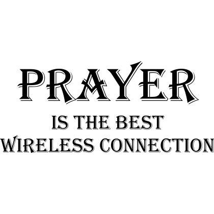PRAYER IS THE BEST WIRELESS CONNECTION T-SHIRT Image