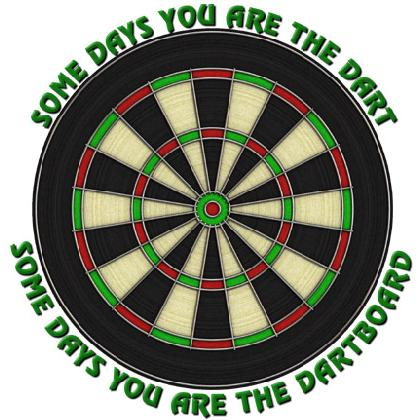 SOME DAYS YOU ARE THE DART T-SHIRT Image