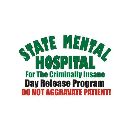 STATE MENTAL HOSPITAL DAY RELEASE PROGRAM T-SHIRT Image