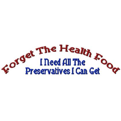 FORGET HEALTH FOOD T-SHIRT Image
