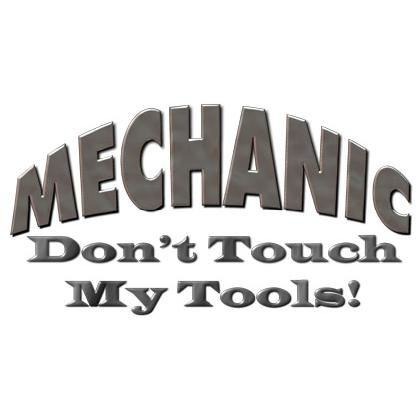 MECHANIC • DON'T TOUCH MY TOOLS T-SHIRT Image