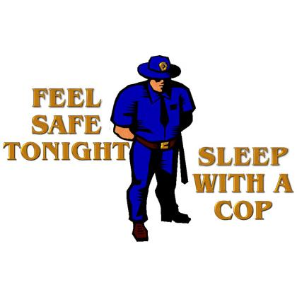 FEEL SAFE TONIGHT • SLEEP WITH A COP T-SHIRT Image